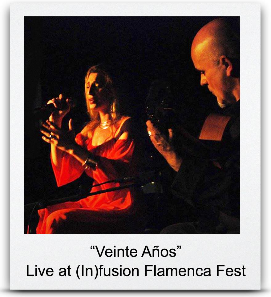 &#8220Veinte Años&#8221  Live at (In)fusion Flamenca Fest